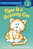 Tiger Is a Scaredy Cat