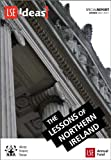 img - for The Lessons of Northern Ireland (IDEAS Special Reports) book / textbook / text book