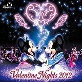 東京ディズニーシー(R) バレンタイン・ナイト 2012
