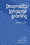 Pragmatics and Language Learning Volume 13, , 0983581649