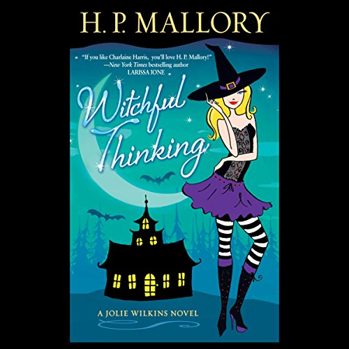 Witchful Thinking: A Jolie Wilkins Novel by Random House Audio