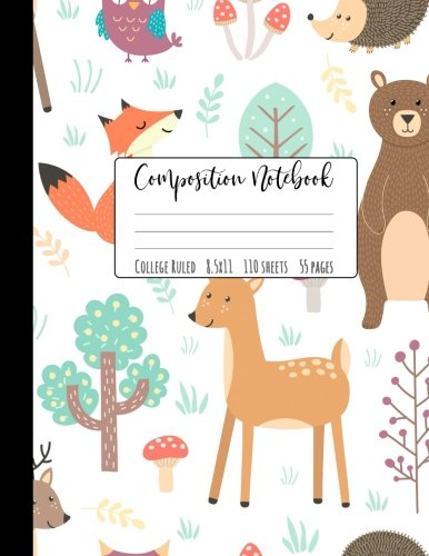 """Composition Notebook College Ruled: Forest Notebook, School Notebooks, Bear Deer Fox Composition Book, Deer Gifts, Cute Composition Notebooks, College Notebooks, 8.5"""" x 11"""" by Happy Eden Co"""