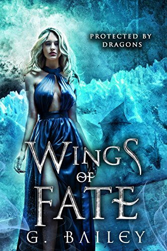 Wings of Fate: A Reverse Harem Paranormal Romance. (Protected by Dragons Book - Spirit Wings Holy