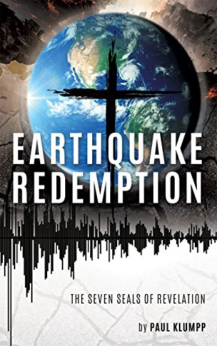 EARTHQUAKE REDEMPTION: The seven seals of Revelation
