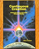 img - for Continuous Creation: A Biological Concept of the Nature of Matter book / textbook / text book