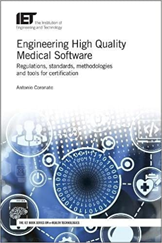 Engineering High Quality Medical Software: Regulations, standards ...