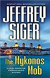 The Mykonos Mob (Chief Inspector Andreas Kaldis Series Book 10)