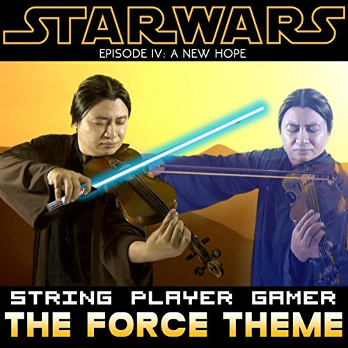 The Force Theme (From Star Wars IV: A New Hope) (The Force Theme)