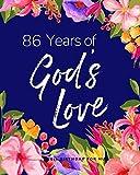 86 Years of God's Love: 86th Birthday for Mum