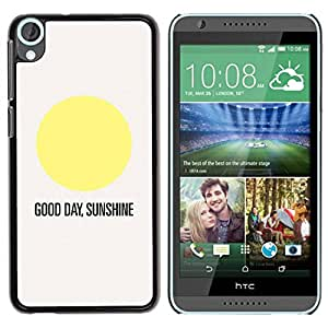 Paccase / SLIM PC / Aliminium Casa Carcasa Funda Case Cover para - Sunshine Good Day Quote Text Sun Minimalist - HTC Desire 820