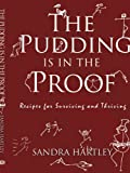 The Pudding Is in the Proof, Sandra Hartley, 1438906420