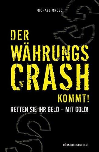 Download Der Währungscrash kommt! PDF