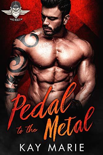 (Pedal to the Metal (Savage Menaces MC Book 1))