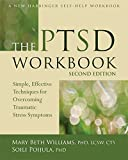 The PTSD: Simple, Effective Techniques for Overcoming Traumatic Stress Symptoms