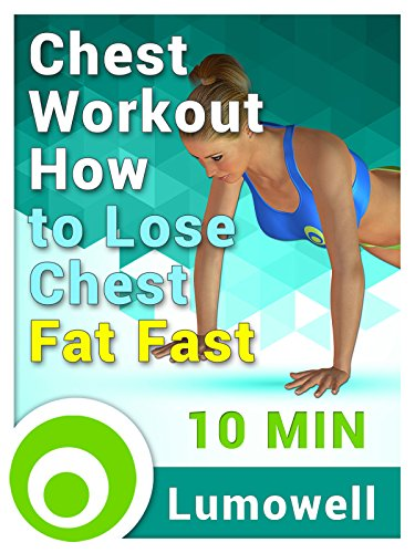 Chest Workout: How to Lose Chest Fat Fast (Chest Work)