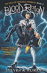 Blood Reign: The Saga of Pandora Zwieback, Book 2