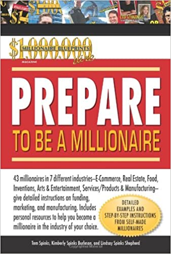 Prepare to be a millionaire tom spinks kimberly spinks burleson prepare to be a millionaire tom spinks kimberly spinks burleson lindsay spinks shepherd 9780757307140 amazon books malvernweather Images