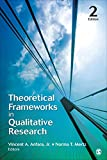 img - for Theoretical Frameworks in Qualitative Research book / textbook / text book