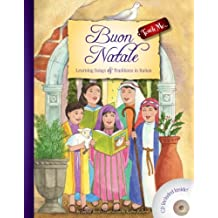 Buon Natale: Learning Songs & Traditions In Italian [With CD]