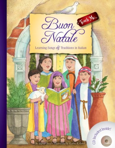 Buon Natale: Learning Songs & Traditions in Italian (Christmas) Teach Me Tapes (Italian and English Edition) (Songs Spanish Christmas English And)