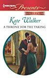 A Throne for the Taking, Kate Walker, 0373239211