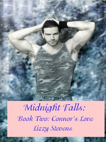 Midnight Falls Book Two: Connor's Story by [Stevens, Lizzy]