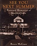 Download See You Next Summer: Postcard Memories of Sparrow Lake in PDF ePUB Free Online