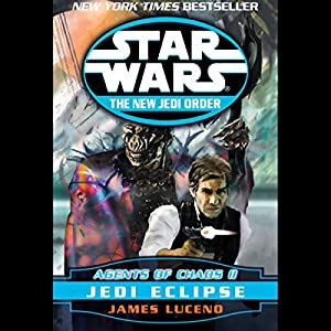 Star Wars: The New Jedi Order: Agents of Chaos II: Jedi Eclipse Hörbuch