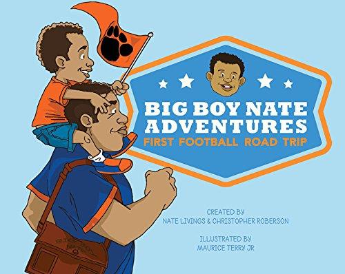 Big Boy Nate Adventures: First Football Road Trip pdf epub