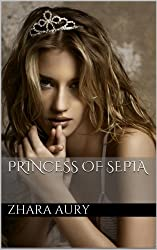Princess of Sepia (English Edition)
