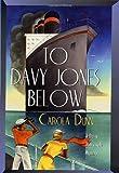To Davy Jones Below (Daisy Dalrymple Mysteries, No. 9)