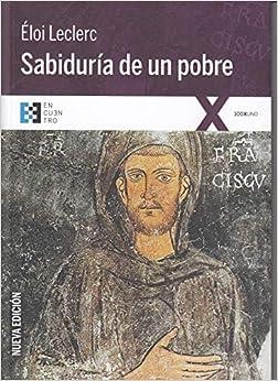 Sabiduria De Un Pobre (nueva ed.) (100XUNO)
