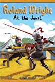 Roland Wright: At the Joust (Roland Wright (Quality))