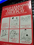 Child Learning Through Child Play, Ira J. Gordon, 0312132301