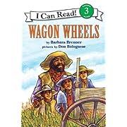 Wagon Wheels, Level 3, Grade 2-4 (I Can Read)