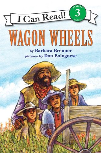 Wagon Wheels, Level 3, Grade 2-4 (I Can Read) (The Adventures Of Tom Sawyer Grade Level)
