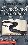 Promets-moi de m'obéir par Roca-Geris