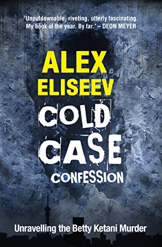 Amazon cold case confession unravelling the betty ketani cold case confession unravelling the betty ketani murder by eliseev alex fandeluxe Images