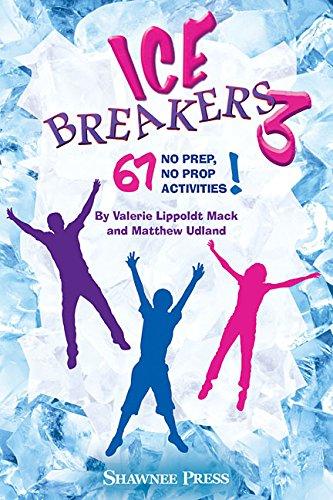 IceBreakers 3: 67 No Prep, No Prop Activities!