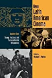 img - for 001: New Latin American Cinema, Volume 1: Theories, Practices, and Transcontinental Articulations (Contemporary Approaches to Film and Media Series) book / textbook / text book