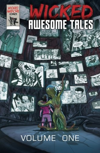 Wicked Awesome Tales: Volume 1: Amazon.es: Jones, Todd ...