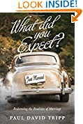 #10: What Did You Expect? (Redesign): Redeeming the Realities of Marriage
