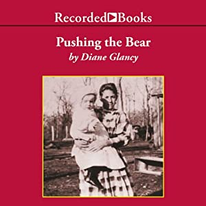 Pushing the Bear Audiobook