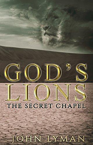 God's Lions: The Secret Chapel (Zone System Digital)