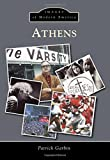 img - for Athens (Images of Modern America) book / textbook / text book