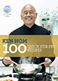 100 Quick Stir-Fry Recipes (My Kitchen Table)