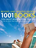 1001 Books You Must Read Before You Die: Revised and Updated Edition (1001 (Universe))