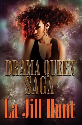 Drama Queen Saga Jill Hunt