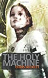 The Holy Machine, Chris Beckett, 0843962046