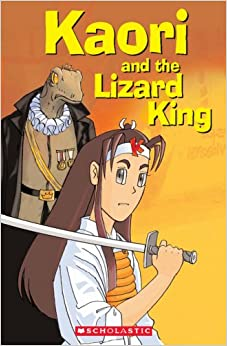 Book Kaori and the Lizard King plus Audio CD (Scholastic Readers)